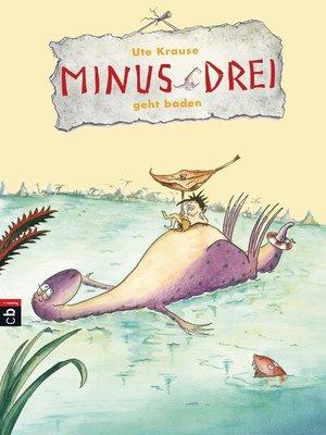 cover image of Minus Drei geht baden