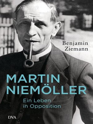cover image of Martin Niemöller. Ein Leben in Opposition
