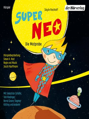 cover image of Super Neo--Die Mutprobe