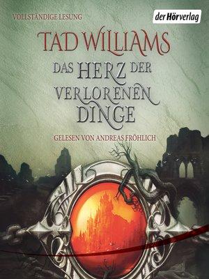 cover image of Das Herz der verlorenen Dinge