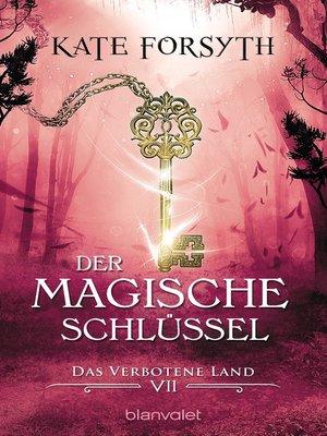 cover image of Der magische Schlüssel 7
