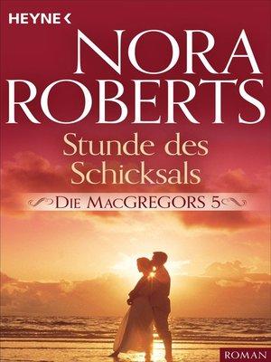 cover image of Die MacGregors 5. Stunde des Schicksals
