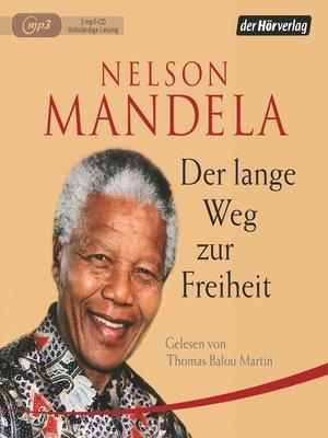 cover image of Der lange Weg zur Freiheit