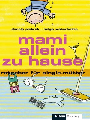 cover image of Mami allein zu Hause