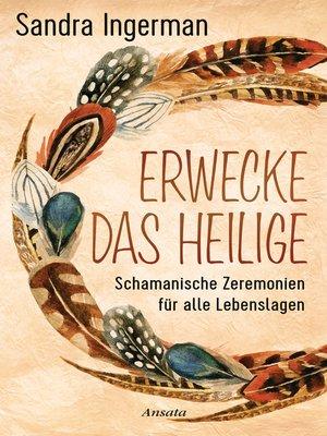 cover image of Erwecke das Heilige