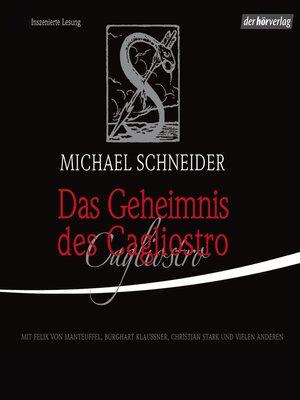 cover image of Das Geheimnis des Cagliostro
