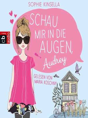 cover image of Schau mir in die Augen, Audrey