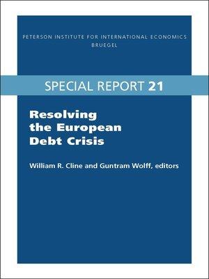 cover image of Resolving the European Debt Crisis
