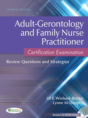 Adult-Gerontology and Family Nurse Practitioner Certification ...