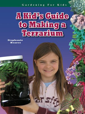 cover image of A Kid's Guide to Making a Terrarium