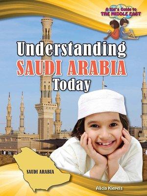 cover image of Understanding Saudi Arabia Today