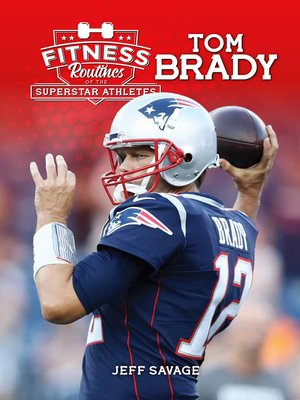 cover image of Fitness Routines of Tom Brady