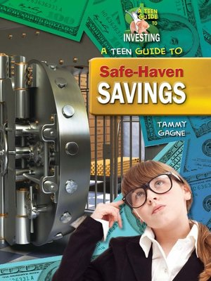 cover image of A Teen Guide to Safe-Haven Savings