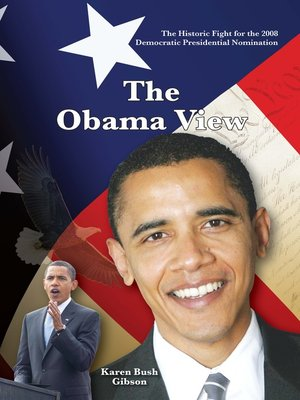 cover image of The Historic Fight for the 2008 Presidential Nomination - The Obama View