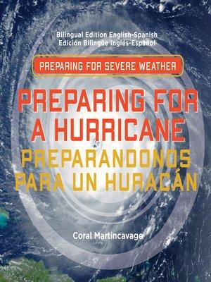 cover image of Preparing for a Hurricane / Preparandonos para Un Huracán