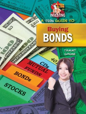 cover image of A Teen Guide to Buying Bonds