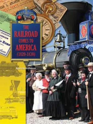 cover image of The Railroad Comes to America