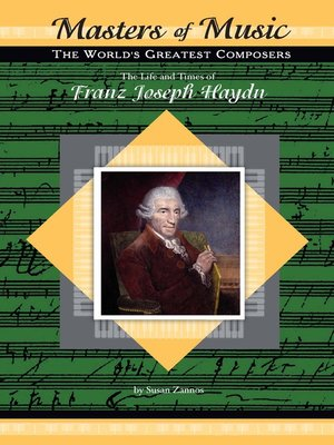 The life and times of franz joseph haydn by susan zannos the life and times of franz joseph haydn fandeluxe Image collections