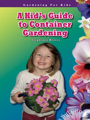 cover image of A Kid's Guide to Container Gardening