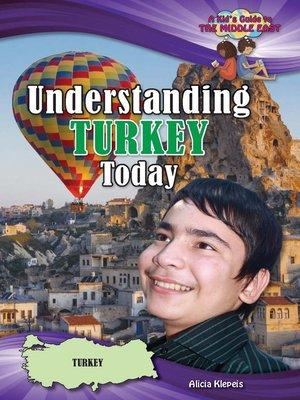 cover image of Understanding Turkey Today
