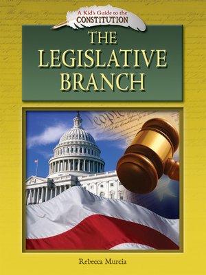 cover image of The Legislative Branch