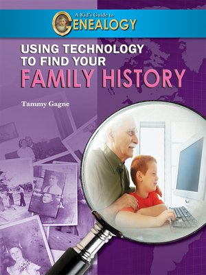 cover image of Using Technology to Find Your Family History