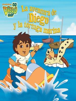 cover image of La aventura de Diego y la tortuga marina