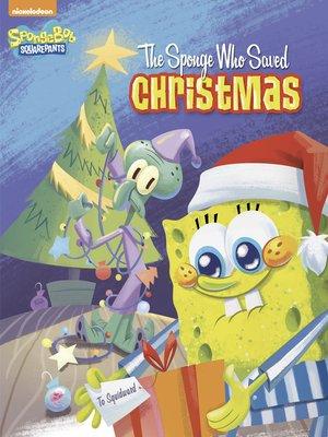 cover image of The Sponge Who Saved Christmas