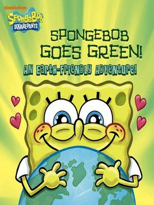 cover image of SpongeBob Goes Green!