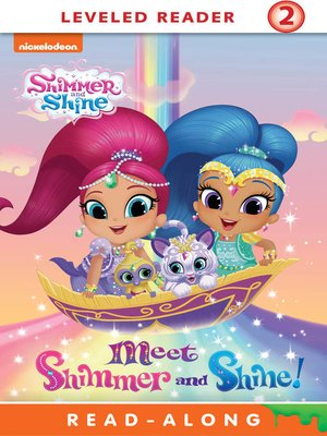 Meet Shimmer And Shine By Nickelodeon Publishing Overdrive