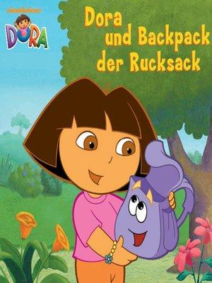 cover image of Dora und Backpack der Rucksack