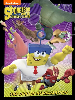 cover image of SpongeBob Movie: Sponge Out of Water Junior Novel