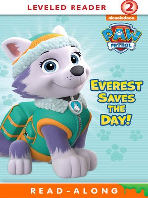cover image of Everest Saves the Day!