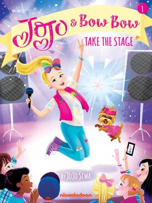 cover image of JoJo and BowBow Take the Stage