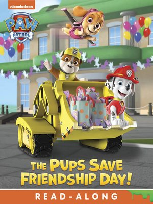 cover image of The Pups Save Friendship Day!