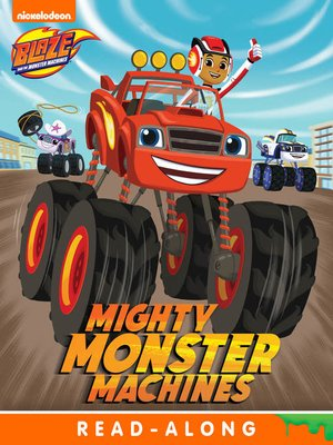 cover image of Mighty Monster Machines (Nickelodeon Read-Along)
