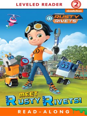 cover image of Meet Rusty Rivets!