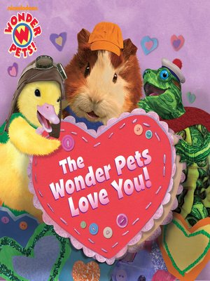 cover image of The Wonder Pets Love You!