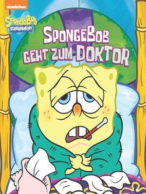 cover image of SpongeBob geht zum Doktor