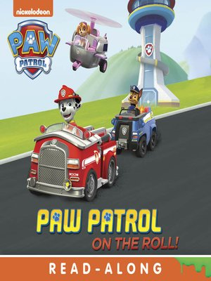 cover image of PAW Patrol on the Roll!
