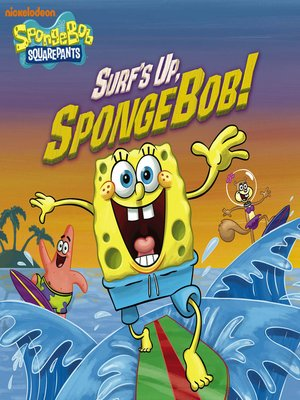 cover image of Surf's Up, SpongeBob!