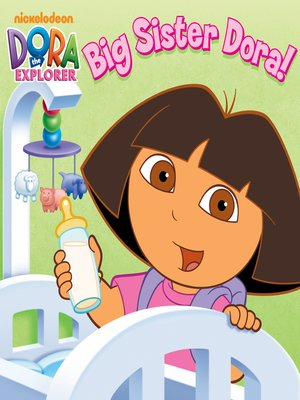 cover image of Big Sister Dora!