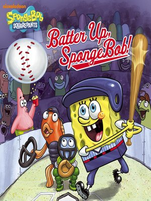cover image of Batter Up, SpongeBob!