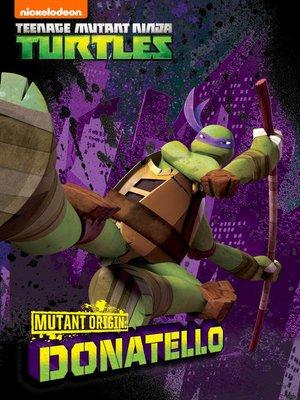 cover image of Mutant Origins: Donatello