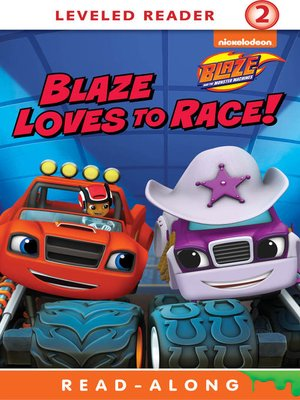 cover image of Blaze Loves to Race