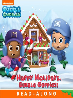 cover image of Happy Holidays, Bubble Guppies!