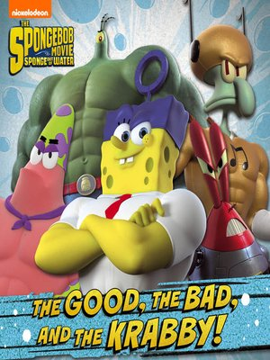 cover image of The Good, the Bad, and the Krabby
