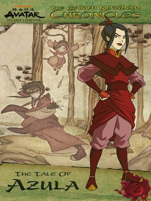 cover image of The Earth Kingdom Chronicles: The Tale of Azula