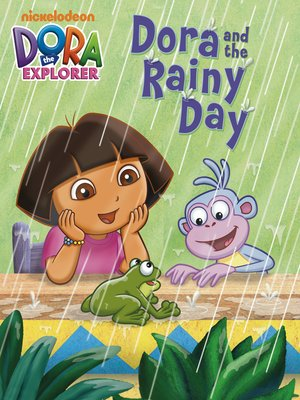 cover image of Dora and the Rainy Day