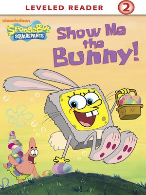 cover image of Show Me the Bunny!